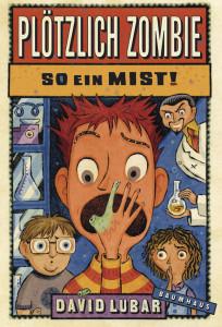 978-3-8339-0068-6-Lubar-Ploetzlich-Zombie-So-ein-Mist-org